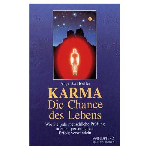 Angelika Hoefler - Karma. Die Chance des Lebens - Preis vom 18.10.2020 04:52:00 h
