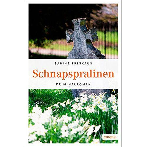 Sabine Trinkaus - Schnapspralinen - Preis vom 12.04.2021 04:50:28 h