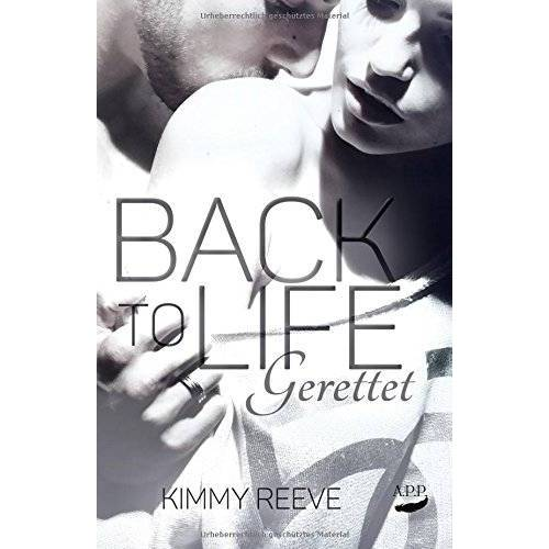 Kimmy Reeve - Back to Life - Gerettet - Preis vom 26.03.2020 05:53:05 h