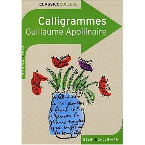 Guillaume Apollinaire - Calligrammes. Poemes De La Paix Et De La Guerre - Preis vom 06.05.2021 04:54:26 h
