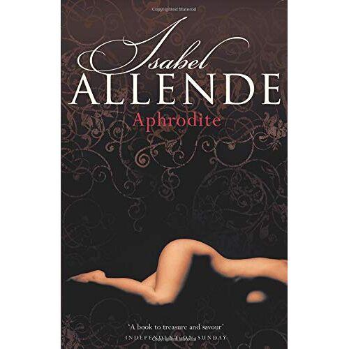 Isabel Allende - Aphrodite - Preis vom 16.04.2021 04:54:32 h