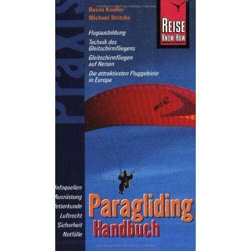 Rasso Knoller - Handbuch Paragliding - Preis vom 03.05.2021 04:57:00 h