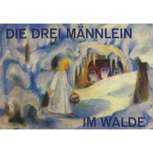 Jacob Grimm - Die drei Männlein im Walde - Preis vom 05.09.2020 04:49:05 h