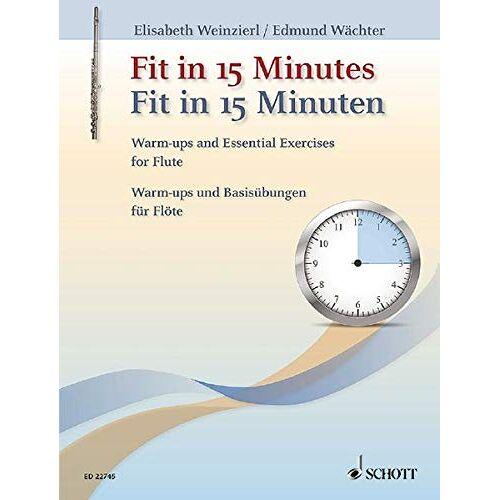 Edmund Wächter - Fit in 15 Minuten: Warm-ups und Basisübungen für Flöte. Flöte. - Preis vom 17.02.2020 06:01:42 h