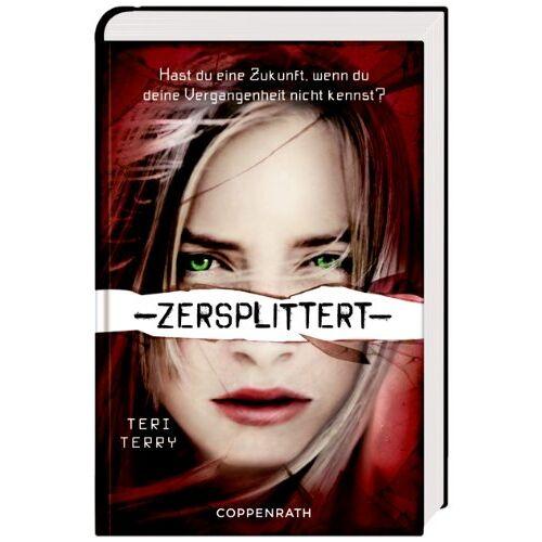 Teri Terry - Zersplittert - Preis vom 21.10.2020 04:49:09 h