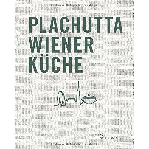 Ewald Plachutta - Plachutta Wiener Küche - Preis vom 21.04.2021 04:48:01 h