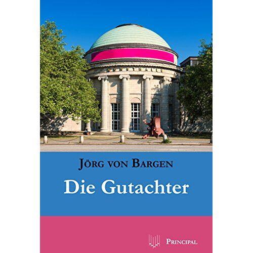 Bargen, Jörg von - Die Gutachter: Kriminalroman - Preis vom 10.05.2021 04:48:42 h