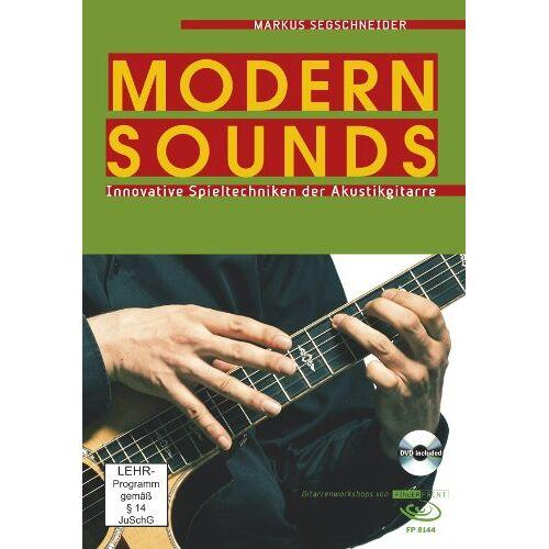 Markus Segschneider - Modern Sounds: Innovative Spieltechniken der Akustikgitarre, inkl. DVD - Preis vom 11.05.2021 04:49:30 h