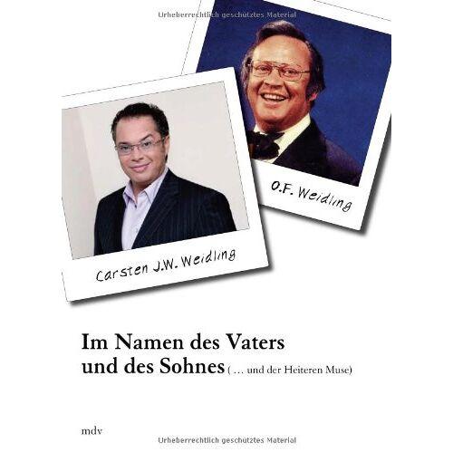 Weidling, Carsten J. W. - Im Namen des Vaters und des Sohnes - Preis vom 06.09.2020 04:54:28 h