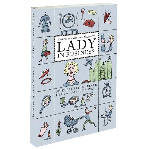 Marwitz, Friederike von der - Lady in Business: Spielregeln in einer globalisierten Welt - Preis vom 06.05.2021 04:54:26 h