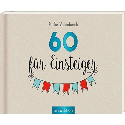 Paulus Vennebusch - 60 für Einsteiger (Einsteiger-Reihe) - Preis vom 20.10.2020 04:55:35 h