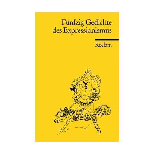 - Fünfzig Gedichte des Expressionismus - Preis vom 11.05.2021 04:49:30 h