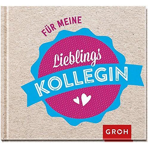 Joachim Groh - Für meine Lieblingskollegin - Preis vom 20.10.2020 04:55:35 h