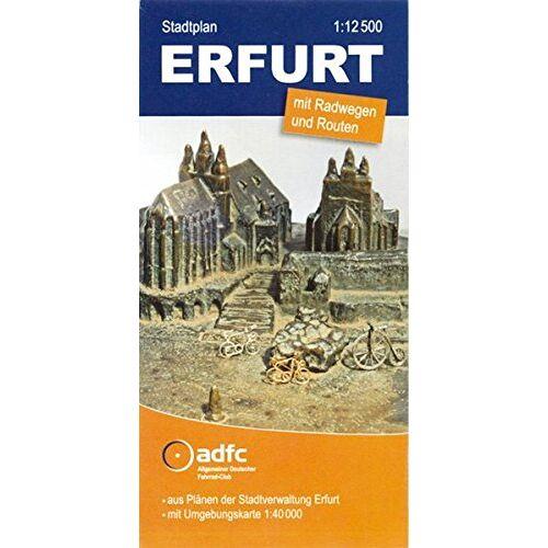 ADFC Landesverband Thüringen e. V. - ADFC-Stadtplan Erfurt: mit Radwegen und Routen - Preis vom 21.10.2020 04:49:09 h