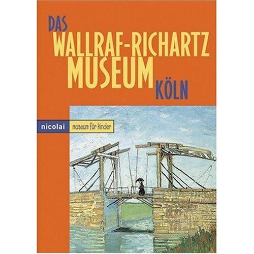 - Das Wallraf-Richartz-Museum in Köln - Preis vom 07.05.2021 04:52:30 h