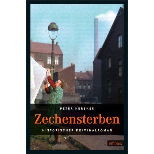 Peter Kersken - Zechensterben: Historischer Kriminalroman - Preis vom 19.10.2020 04:51:53 h