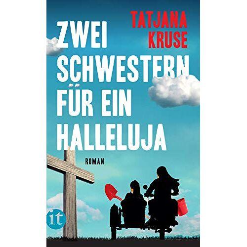 Tatjana Kruse - Zwei Schwestern für ein Halleluja: Die K&K-Schwestern ermitteln (insel taschenbuch) - Preis vom 13.05.2021 04:51:36 h