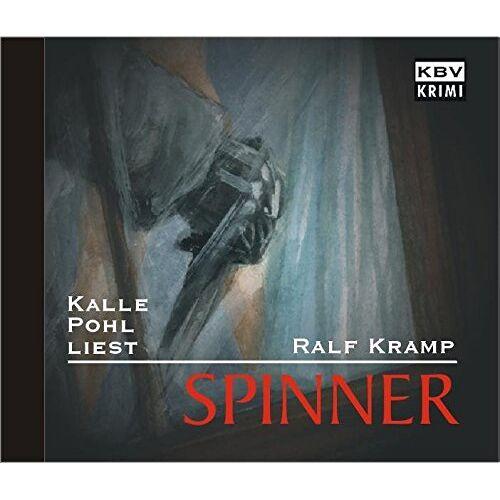 Ralf Kramp - Spinner: Kalle Pohl liest Ralf Kramp (Herbie Feldmann) - Preis vom 09.05.2021 04:52:39 h