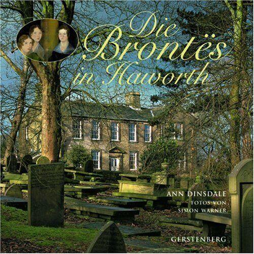 Ann Dinsdale - Die Brontës in Haworth - Preis vom 05.09.2020 04:49:05 h