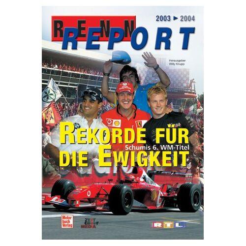Willy Knupp - Rennreport 2003 - 2004 - Preis vom 21.10.2020 04:49:09 h