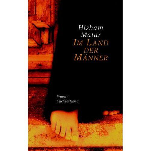 Hisham Matar - Im Land der Männer: Roman - Preis vom 10.05.2021 04:48:42 h