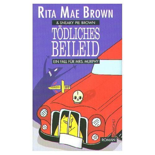 Brown, Rita Mae - Tödliches Beileid. Ein Fall für Mrs. Murphy. Roman - Preis vom 15.04.2021 04:51:42 h