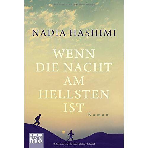 Nadia Hashimi - Wenn die Nacht am hellsten ist: Roman - Preis vom 13.05.2021 04:51:36 h