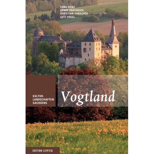 Enno Bünz - Vogtland: Kulturlandschaften Sachsens, Band 5 - Preis vom 13.05.2021 04:51:36 h