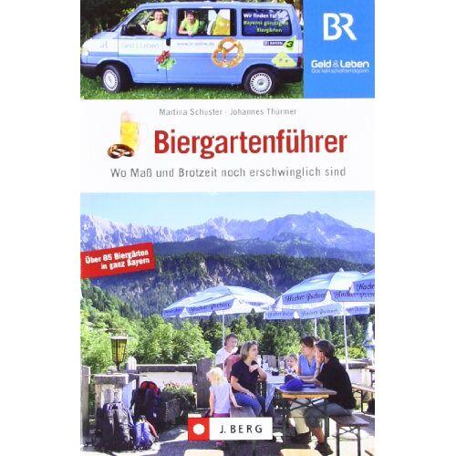 Martina Schuster - Biergartenführer: Wo Mass und Brotzeit noch erschwinglich sind: Wo Maß und Brotzeit noch erschwinglich sind. Über 85 Biergärten in ganz Bayern - Preis vom 21.10.2020 04:49:09 h