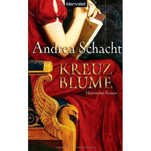 Andrea Schacht - Kreuzblume: Historischer Roman - Preis vom 21.10.2020 04:49:09 h