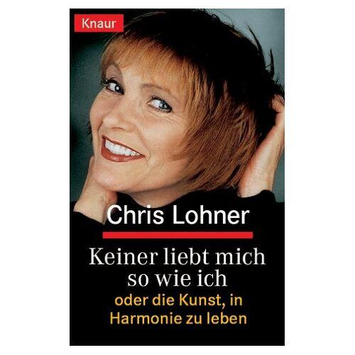 Chris Lohner - Keiner liebt mich so wie ich - Preis vom 20.10.2020 04:55:35 h