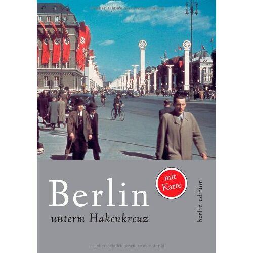 Sven Felix Kellerhoff - Berlin unterm Hakenkreuz - Preis vom 19.10.2020 04:51:53 h