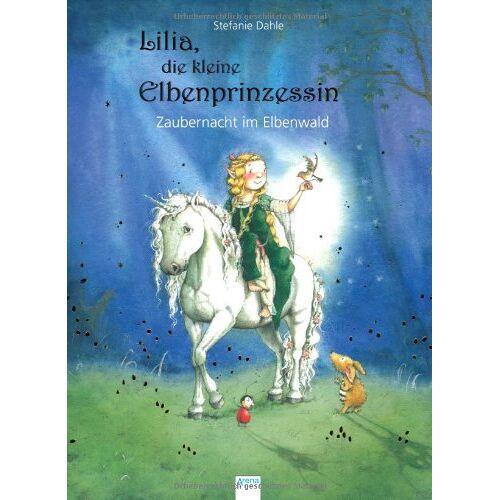 Stefanie Dahle - Lilia, die kleine Elbenprinzessin: Zaubernacht im Elbenwald - Preis vom 20.10.2020 04:55:35 h