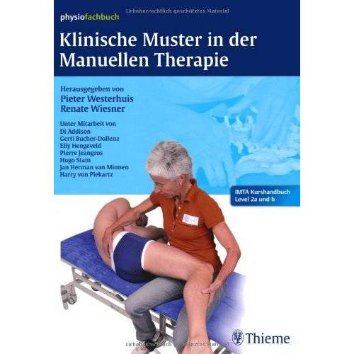 Pieter Westerhuis - Klinische Muster in der Manuellen Therapie: IMTA-Kurshandbuch Level 2a und b - Preis vom 25.10.2020 05:48:23 h