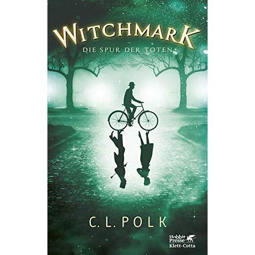 C.L. Polk - Witchmark: Die Spur der Toten - Preis vom 20.01.2020 06:03:46 h