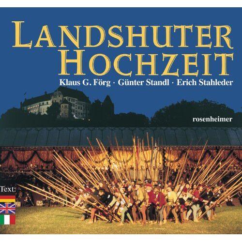 Klaus G. Förg - Landshuter Hochzeit - Preis vom 24.01.2021 06:07:55 h