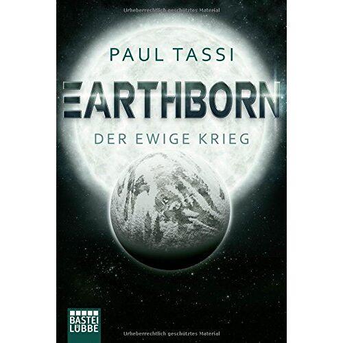 Paul Tassi - Earthborn: Der ewige Krieg: Roman (Earthborn-Chroniken, Band 2) - Preis vom 05.03.2021 05:56:49 h