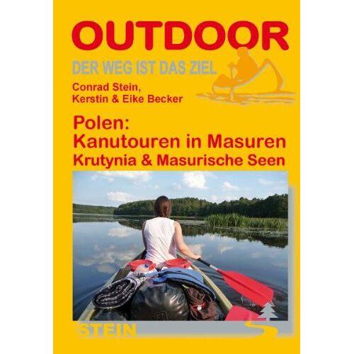 Conrad Stein - Polen: Kanutouren in Masuren: Der Weg ist das Ziel. Krutynia & Masurische Seen - Preis vom 08.05.2021 04:52:27 h