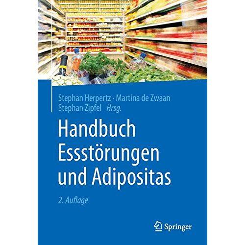 Stephan Herpertz - Handbuch Essstörungen und Adipositas - Preis vom 15.04.2021 04:51:42 h