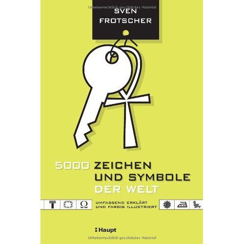 Sven Frotscher - 5000 Zeichen und Symbole der Welt - Preis vom 17.04.2021 04:51:59 h