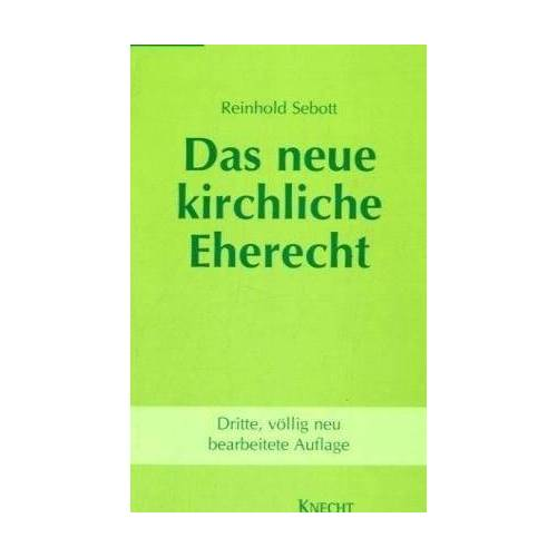 Reinhold Sebott - Das neue kirchliche Eherecht - Preis vom 01.12.2019 05:56:03 h
