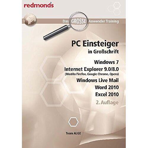 Team ALGE - PC EINSTEIGER IN GROßSCHRIFT, WIN7, IE 9.0/8.0, WORD+EXCEL 2010, LIVE MAIL: das große redmond's Anwender Training - Preis vom 24.02.2021 06:00:20 h