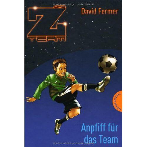 David Fermer - Das Z-Team. Pepe und sein Team 01. Anpfiff für das Team - Preis vom 22.04.2021 04:50:21 h