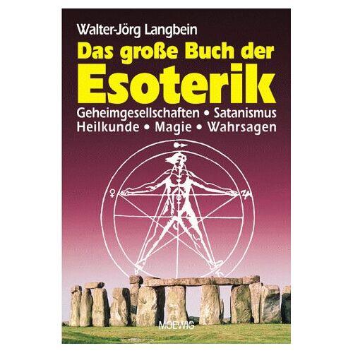 Walter-Jörg Langbein - Das große Buch der Esoterik - Preis vom 12.05.2021 04:50:50 h