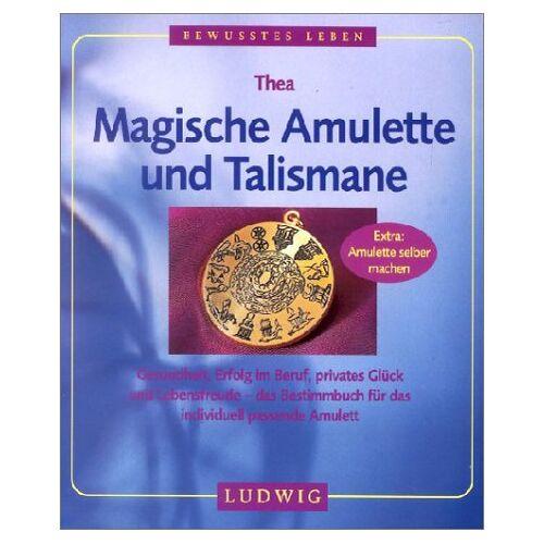 Thea - Magische Amulette und Talismane - Preis vom 28.02.2021 06:03:40 h