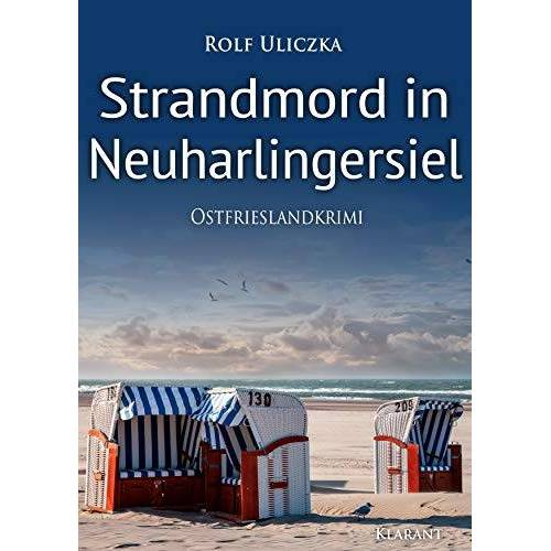 Rolf Uliczka - Strandmord in Neuharlingersiel. Ostfrieslandkrimi - Preis vom 16.04.2021 04:54:32 h