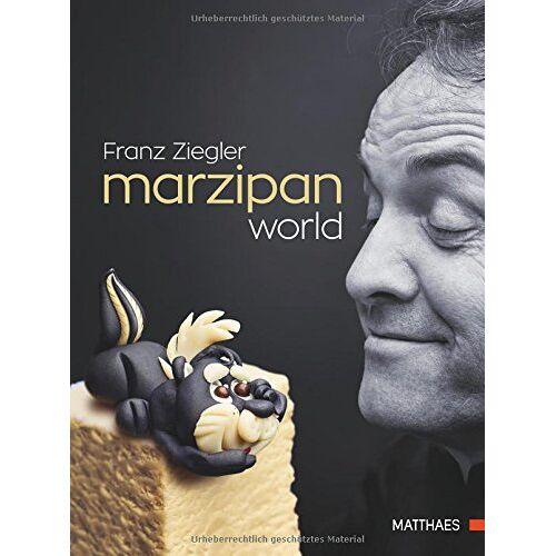 Franz Ziegler - Marzipan World - Preis vom 18.02.2020 05:58:08 h
