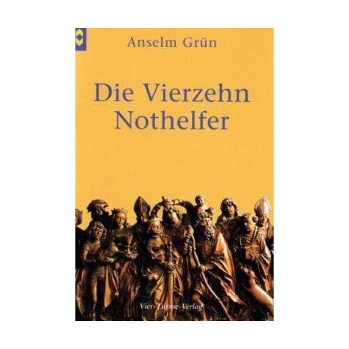 Anselm Grün - Die Vierzehn Nothelfer - Preis vom 21.10.2020 04:49:09 h
