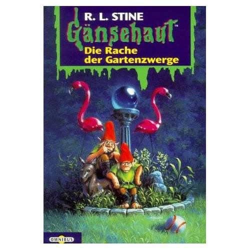 Stine, R. L. - Die Rache der Gartenzwerge: Gänsehaut Band 19: BD 19 - Preis vom 16.10.2020 04:56:20 h