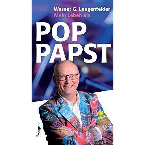 Lengenfelder, Werner G. - Mein Leben als Pop-Papst - Preis vom 21.10.2020 04:49:09 h